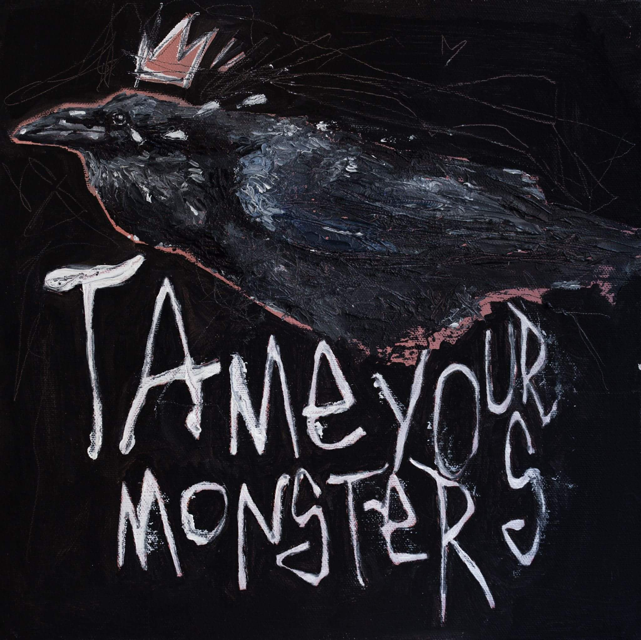 Tame your monsters